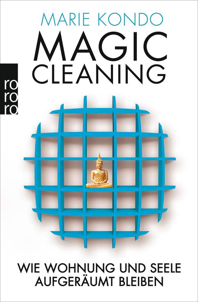 Magic Cleaning 2 - Wie Wohnung und Seele aufgeräumt bleiben