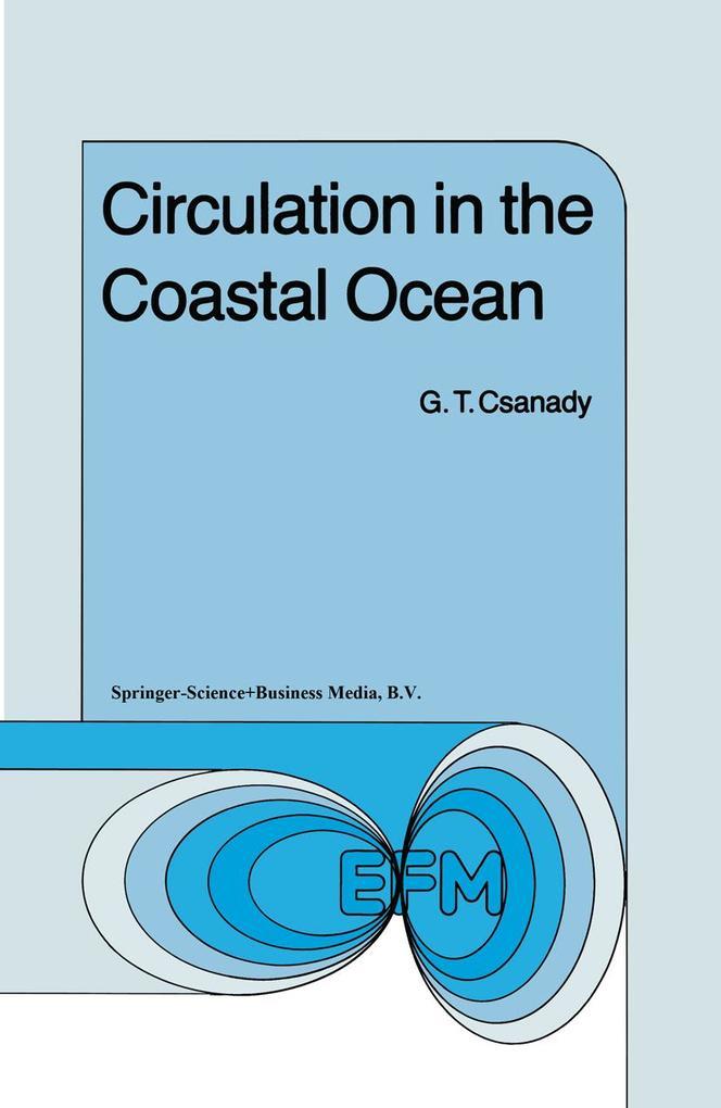 Circulation in the Coastal Ocean als Buch (gebunden)