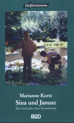Sina und Janusz als Buch (kartoniert)