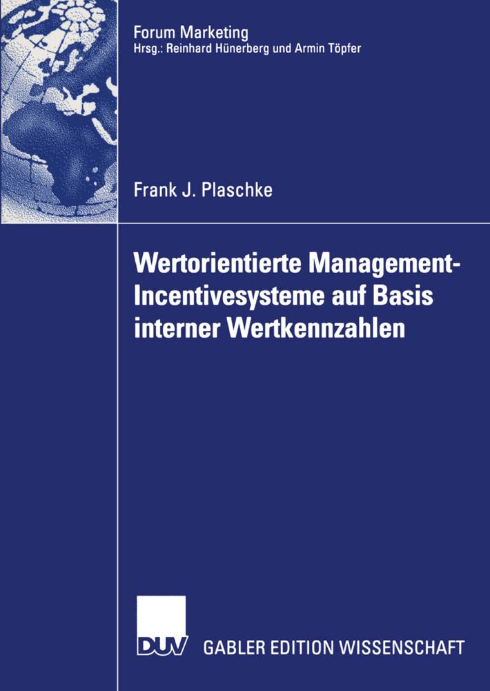 Wertorientierte Management-Incentivesysteme auf Basis interner Wertkennzahlen als Buch (kartoniert)