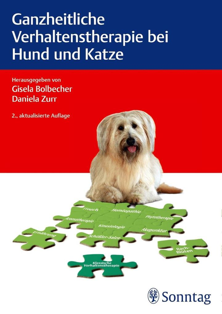 Ganzheitliche Verhaltenstherapie bei Hund und Katze als Buch (kartoniert)