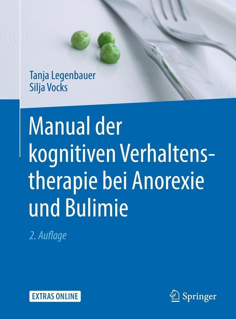 Manual der kognitiven Verhaltenstherapie bei Anorexie und Bulimie als eBook pdf