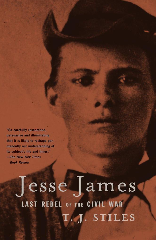 Jesse James: Last Rebel of the Civil War als Taschenbuch