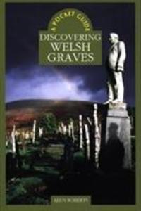 A Pocket Guide: Discovering Welsh Graves als Taschenbuch