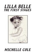 Lilla Belle the First Stages