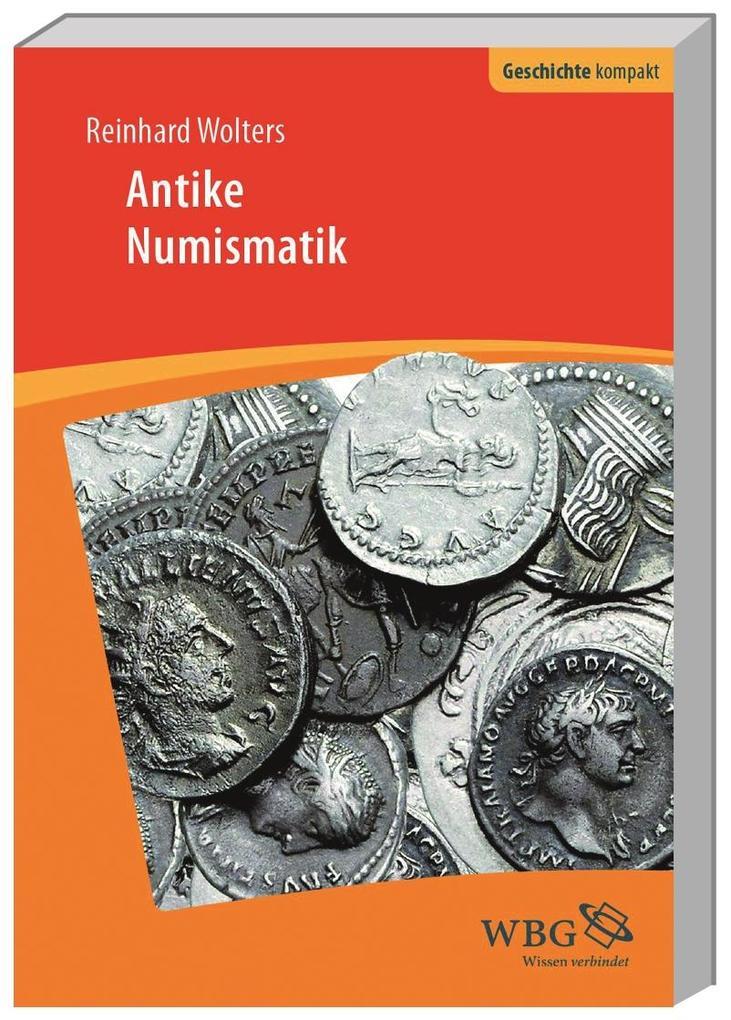 Einführung in die Antike Numismatik als Buch (kartoniert)