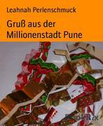 Gruß aus der Millionenstadt Pune
