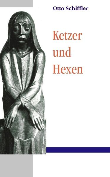 Ketzer und Hexen als Buch (kartoniert)