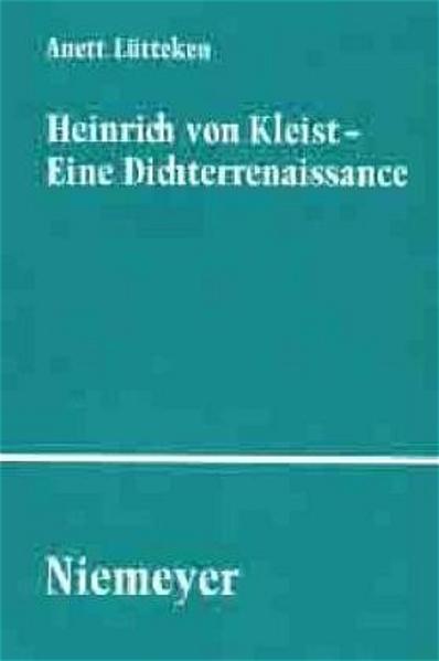 Heinrich von Kleist - Eine Dichterrenaissance als Buch (gebunden)