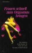 Frauen schnell zum Orgasmus bringen als Buch (kartoniert)