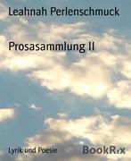 Prosasammlung II