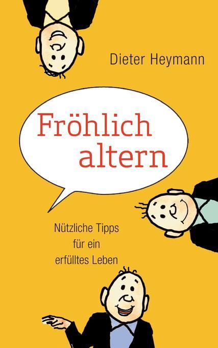 Fröhlich altern als Buch (kartoniert)