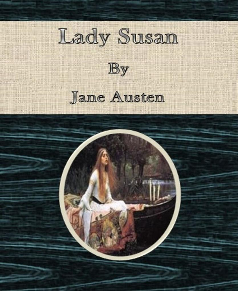 Lady Susan By Jane Austen als eBook epub