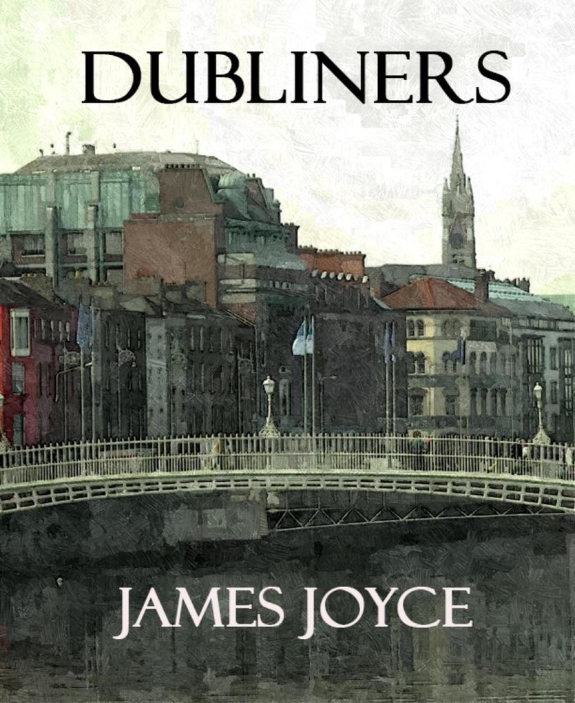 Dubliners (Annotated) als eBook epub