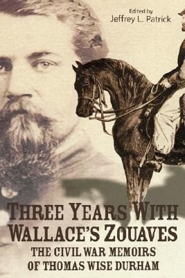 Three Years with Wallace's Zouaves als Buch (gebunden)