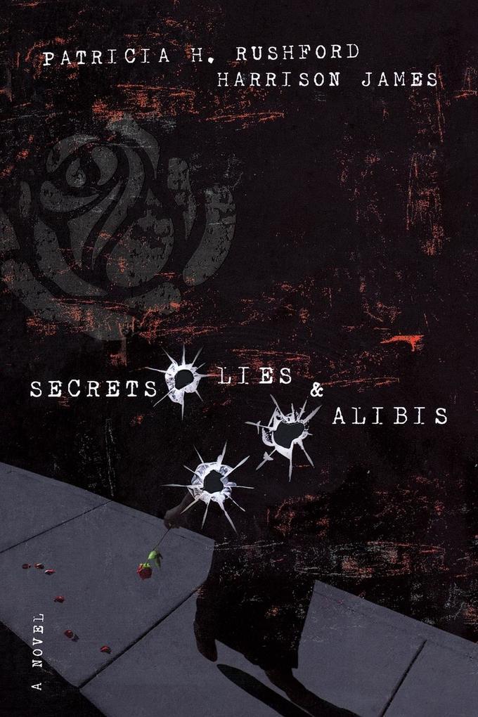 Secrets, Lies & Alibis als Taschenbuch