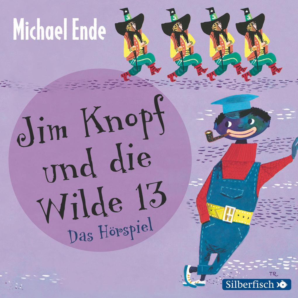 Jim Knopf und die Wilde 13 - Das Hörspiel als Hörbuch Download