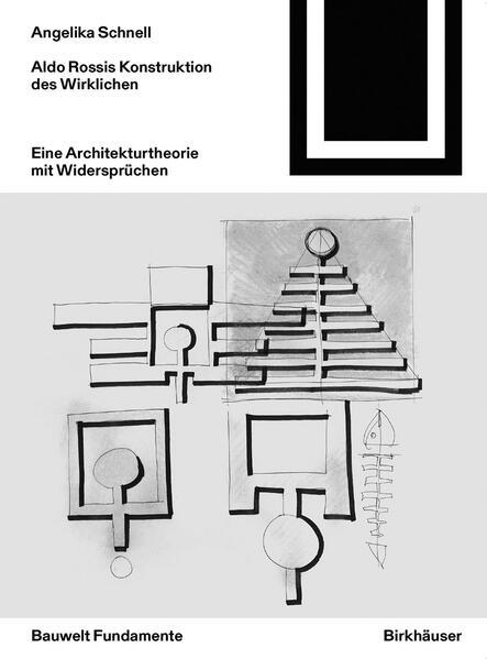 Aldo Rossis Konstruktion des Wirklichen als Buch (kartoniert)
