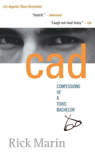 CAD: Confessions of a Toxic Bachelor als Taschenbuch