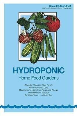 Hydroponic Home Food Gardens als Taschenbuch
