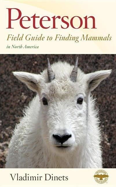 Peterson Field Guide to Finding Mammals in North America als Taschenbuch