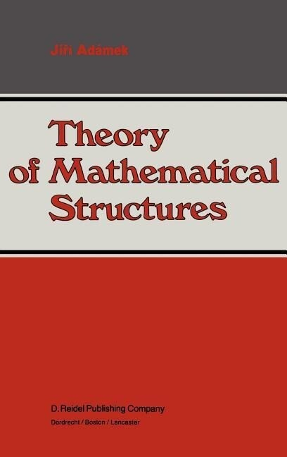 Theory of Mathematical Structures als Buch (gebunden)