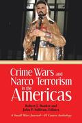 Crime Wars and Narco Terrorism in the Americas
