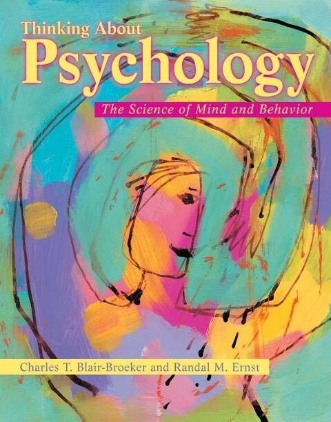 Thinking about Psychology: The Science of Mind and Behavior als Buch (gebunden)