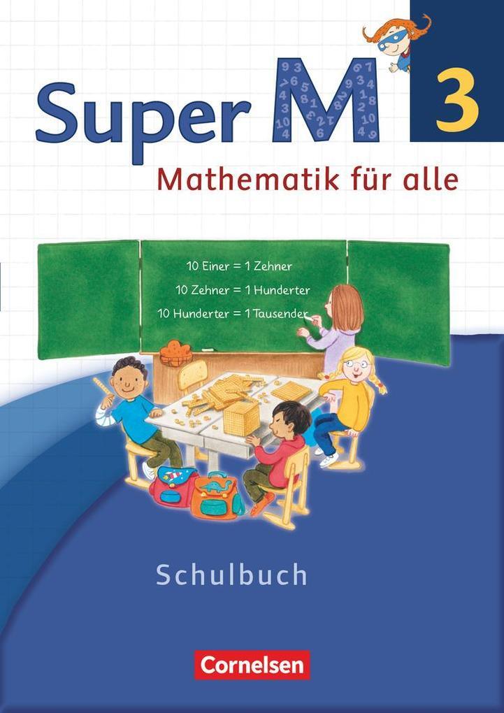 Super M 3. Schuljahr. Schülerbuch mit Kartonbeilagen. Westliche Bundesländer als Buch (kartoniert)