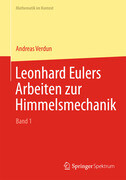 Leonhard Eulers Arbeiten zur Himmelsmechanik
