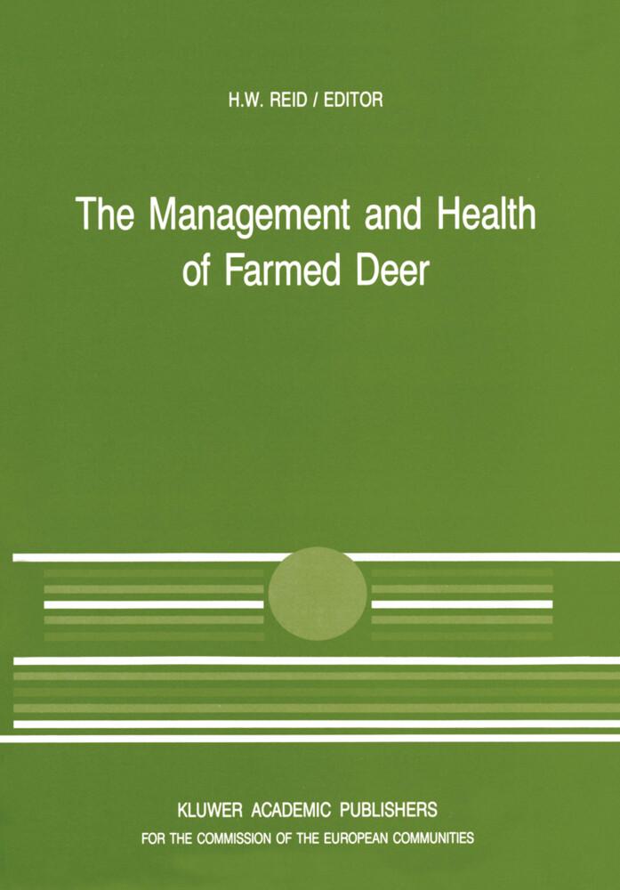 The Management and Health of Farmed Deer als Buch (kartoniert)