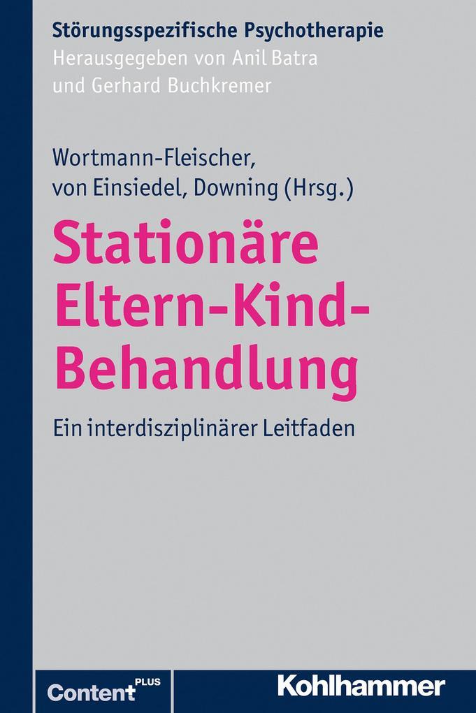 Stationäre Eltern-Kind-Behandlung als eBook pdf
