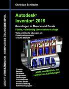 Autodesk Inventor 2015 - Grundlagen in Theorie und Praxis