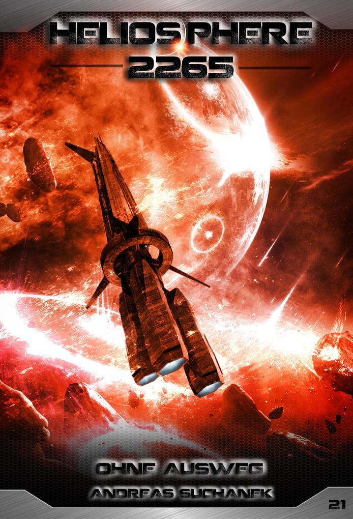 Heliosphere 2265 - Band 21: Ohne Ausweg (Science Fiction) als eBook epub