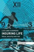 Insuring Life: Value, Security and Risk