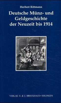 Deutsche Münz- und Geldgeschichte der Neuzeit bis 1914 als Buch (gebunden)