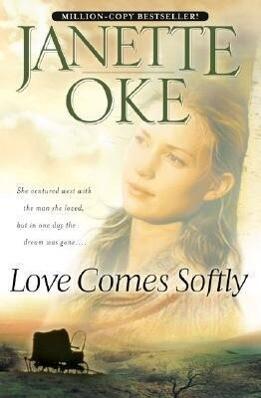 Love Comes Softly als Taschenbuch