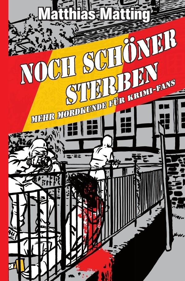 Noch schöner Sterben - Mehr Mordkunde für Krimifans als Buch (kartoniert)