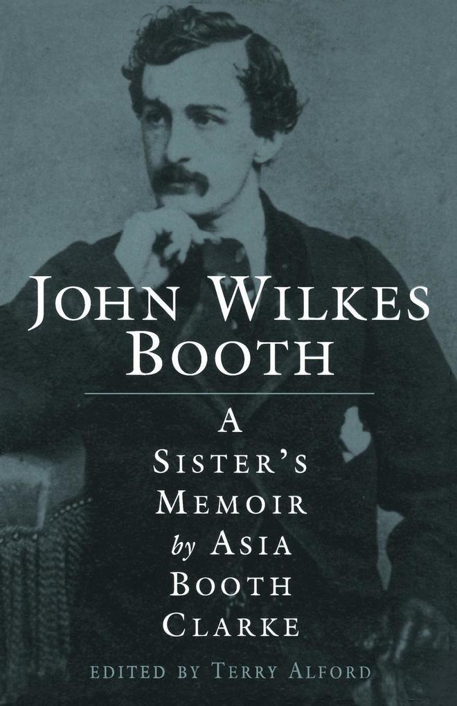 John Wilkes Booth als Taschenbuch