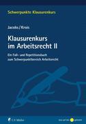 Klausurenkurs im Arbeitsrecht II