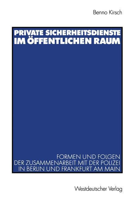 Private Sicherheitsdienste im öffentlichen Raum als Buch (kartoniert)