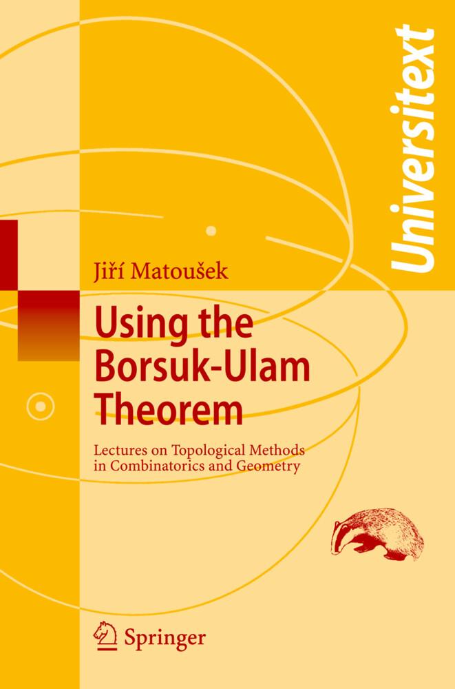 Using the Borsuk-Ulam Theorem als Buch (kartoniert)
