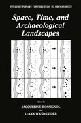 Space, Time, and Archaeological Landscapes