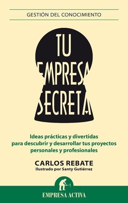 Tu Empresa Secreta als Taschenbuch
