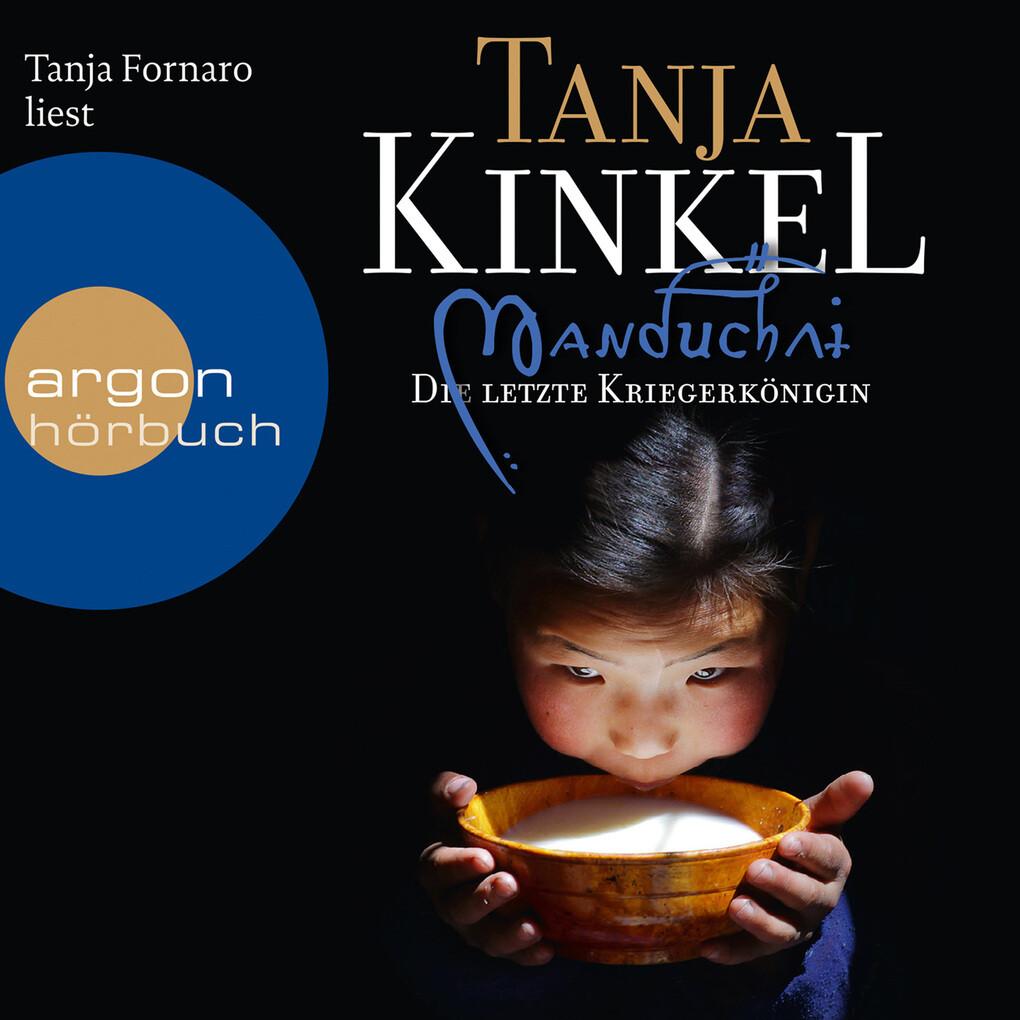 Manduchai. Die letzte Kriegerkönigin als Hörbuch Download