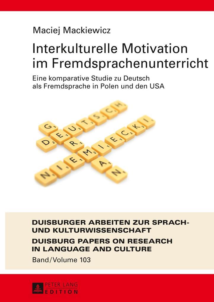 Interkulturelle Motivation im Fremdsprachenunterricht als Buch (gebunden)