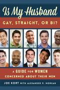 Is My Husband Gay, Straight, or Bi?