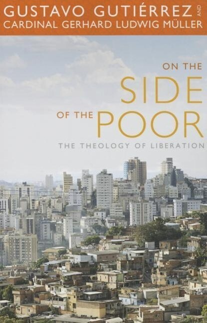 On the Side of the Poor: The Theology of Liberation als Taschenbuch