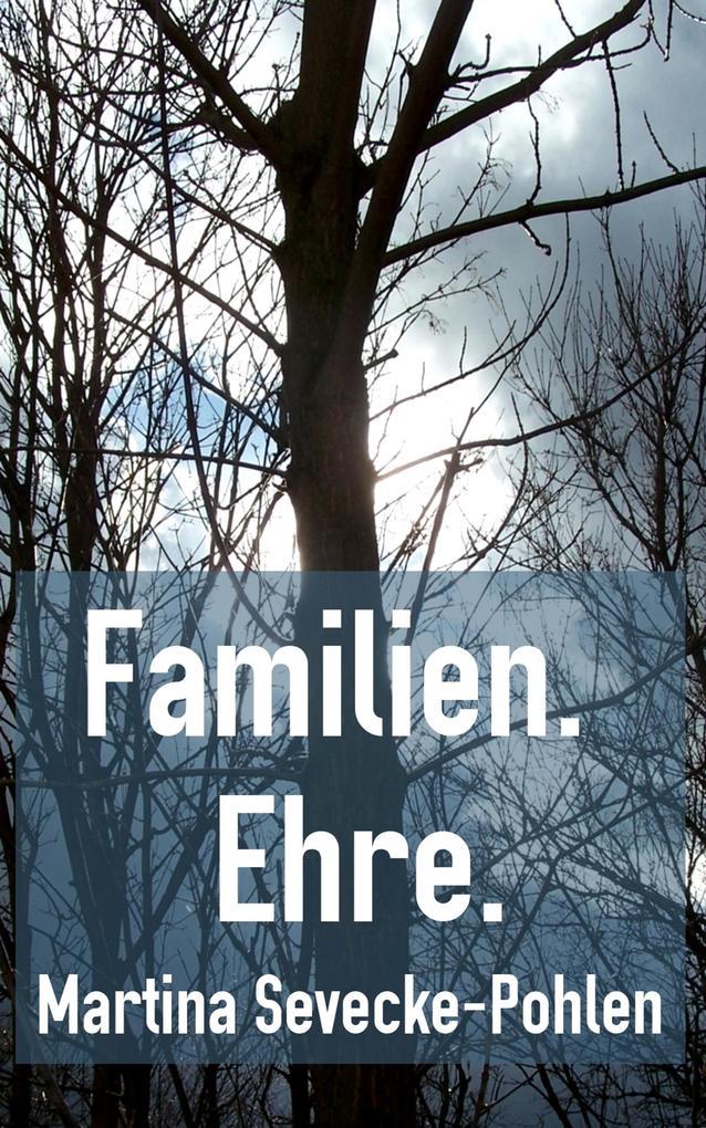 Familien. Ehre. als eBook epub
