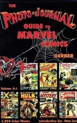 Photo-Journal Guide to Marvel Comics Volume 3 (A-J) als Buch (gebunden)